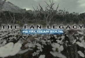 The Fan Legacy: Metal Gear Solid
